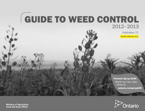 OMAFRA Guide to Weed Control - revised February 2013
